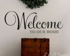 Welcome-Vinyl Wall Decal-Welcome to our home #3- Wall Decal Wall Decor Welcome Decal Vinyl Wall Art Decor Welcome Doorway Entryway Removable Vinyl Wall Decals, Vinyl Wall Art, Wall Art Decor, Vinyl Decals, Investment House, Commercial Office Space, Colorful Pictures, Doorway, Entryway