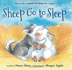 Sheep Go to Sleep by Nancy E. Shaw http://www.amazon.com/dp/0544309898/ref=cm_sw_r_pi_dp_ySmAwb0G5AFJV
