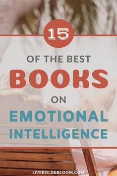 Do you want to improve your chances of success in your professional life and with your relationships? If so, boosting your emotional intelligence is the best place to start. New Age Books, Good Books, Books To Read, Feminist Books, Building Self Esteem, Life Changing Books, Who You Love, Inspirational Books, Book Recommendations