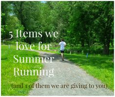 5 Summer Running Items I like (and one I'm giving away to you)