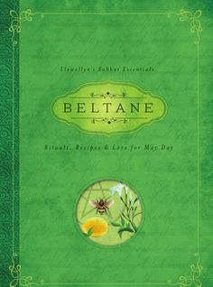 Rituals, Recipes and Lore for Beltane. Secitons within the book: rituals, recipes, lore, spells, divination, crafts, correspondences, invocations, prayers, meditations and more! Get yours at Sabbat Box today! #sabbatbox #beltane