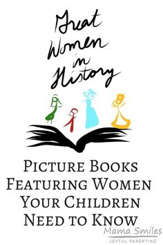 A collection of inspiring picture books featuring great women in history your children need to know. A wonderful read for Women's History Month and all year round.