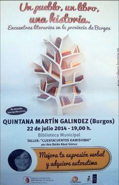 22/7 Taller: Cuenta Cuentos Kamishibai. Quintana Martin Galindez 19:00h Biblioteca Municipal Inscripción previa