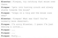 The most random conversations and text messages between the Warrior Cats. By: starryeyediceblaze Thanks for 170k...