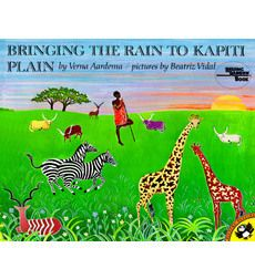 Bringing the Rain to Kapiti Plain by Verna Aardema | with links to teacher activity guides