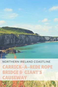 Why A Visit To Northern Ireland Is A Must-Do. Visiting the Carrick-A-Rede Rope Bridge & Giant's Causeway, the Dark Hedges, and Belfast, Northern Ireland.