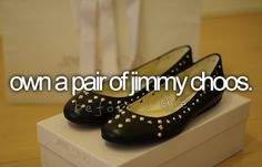 own a pair of jimmy choos