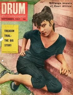 The Cover of Drum The first issue of Drum was published in The magazine reflected the dynamic changes that were taking place among new urban Black South African communities. Jet Magazine, Black Magazine, Drum Magazine, Black History Books, Black Books, Ebony Magazine Cover, Magazine Covers, Vintage Black Glamour, Vintage Glam