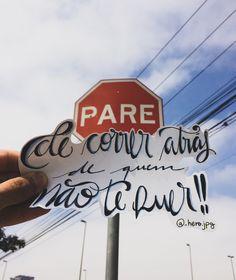 PARE 15 de 50 Gostou? Então confiram os demais no meu Instagram: @_hero.jpg #lettering #bomdia #frases #mensagens #frasesbonitas