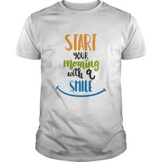 start your morning with a smile Perfect T-shirt /Guys Tee / Ladies Tee / Youth Tee / Hoodies / Sweat shirt / Guys V-Neck / Ladies V-Neck/ Unisex Tank Top / Unisex Long Sleeve t shirt design website ,cool t shirts for men ,custom shirt design ,tee shirt designer , quality t shirts ,mens cotton t shirts ,design at shirt ,crazy t shirts ,t shirt cool ,funny t shirt designs ,women's t shirts ,long t shirts for men ,sale t shirts ,order t shirts ,tshirts men ,funny tshirt sayings ,printed t…