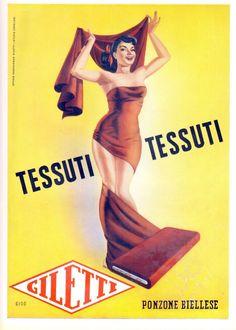 PUBBLICITA' 1951 TESSUTI GILETTI PONZONE BIELLESE DONNA BELLEZZA BOCCASILE MODA