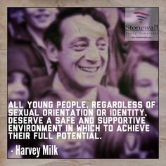 For #LGBT History Month: A quote from the iconic Harvey Milk on young people.