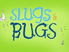 We went to see Slugs and Bugs...and Our kiddos loved it! I hubby and I had as much fun as they did!
