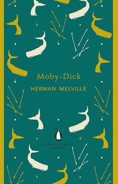 Moby-Dick by Herman Melville. The Penguin English Library Edition of Moby-Dick by Herman Melville 'The frail gunwales. Book Cover Art, Book Cover Design, Book Design, Book Covers, Penguin Books Uk, Moby Dick, English Library, Book Writer, World Of Books