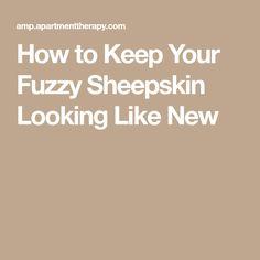 How to Keep Your Fuzzy Sheepskin Looking Like New