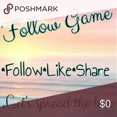 ❤THE FOLLOW GAME❤ Who wants to play a game??😁 Follow, like and share this post and let's help one another out❤❤❤ Happy Poshing Other