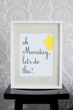 because when it comes to Monday... I need all the motivation i can get!