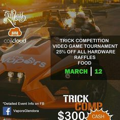 Come chill with us @vaporsglendora  @Regrann from @vaporsglendora -  Enjoy an evening out at The Vapors Glendora for our first ever Trick Comp! This is an event you do not want to miss!  There will be: Trick Competition($300 in CASH PRIZES) Video Game Tournament (Super Mash Bros and Mortal Kombat PRIZES for the winners!) RAFFLES 25% off everything! And Food!  Detailed information on our Facebook event page! (The Vapors Glendora Trick Competition)  See you on March 12…
