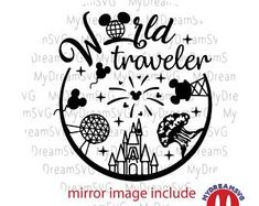 World Traveler Disney World Svg Dxf Eps Png Jpg Cutting File Disney Diy, Disney Crafts, Disney Love, Anna Disney, Disney Bound, Walt Disney, Disney Scrapbook, Travel Scrapbook, Scrapbooking
