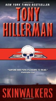 Skinwalkers ○ ○ The Tony Hillerman novel in which Chee and Leaphorn first work together I Love Books, Books To Read, My Books, Bone Books, Best Mysteries, Mystery Novels, Film Music Books, Learn To Read, Book Lists