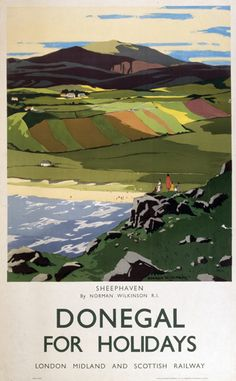 Poster, London Midland & Scottish Railway, Donegal for Holidays, Sheephaven by Norman Wilkinson R I, about 1935. Coloured lithograph.