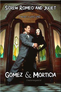#gomez #morticia #love #swissnavysocial