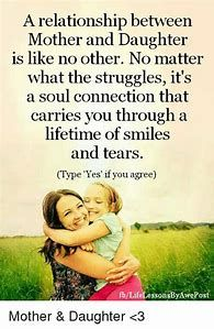 50 Mother Daughter Quotes Inspirational Beautiful Mother