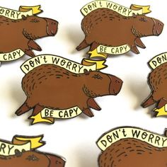 Don't Worry Be Capy Capybara Hard Enamel Pin Baby Animals, Cute Animals, Different Skin Tones, Nickel Plating, Animal Decor, Hard Enamel Pin, Embroidery Art, Black Rubber, Guinea Pigs