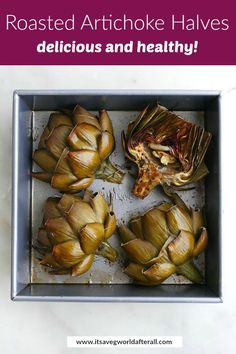 Don't be intimidated by preparing fresh artichokes. This post gives you everything you need to know about making, eating, and serving roasted artichoke halves! Roasted Artichoke Recipe, Roasted Veggies Recipe, Baked Artichoke, Roasted Vegetable Recipes, Artichoke Recipes, Veggie Recipes, Vegetarian Recipes, Artichoke Season, World Recipes