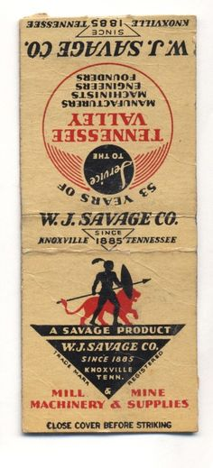 VINTAGE W J SAVAGE CO TENNESSEE VALLEY MILL MINING NO STRIKER MATCHBOOK COVER