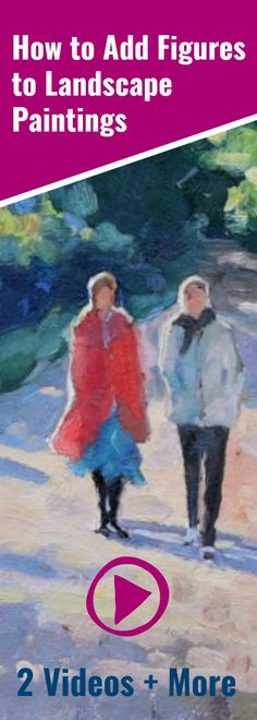 Easy ways to add figures to your landscapes. Do you make these typical errors? Plus two Free videos to help you. #paintingtips