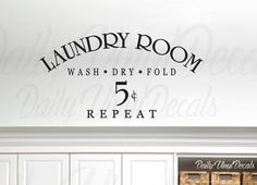 Laundry Room - Wash Fold Dry Repeat 5 Cents- Vinyl Wall Decal Quote  Add this eye catching design to the laundry room in your home ! Choose from a variety of sizes and colors from the drop down menus at the top of the listing. ----- Whats Included ----- + Vinyl Decal made from high quality adhesive vinyl + Application Instructions + Vinyl Applicator Tool  ~ Safely Removable ~ Easily applied to any clean smooth surface ~ Rated durability of 6+ years ~ Small bonus decal included in every order…
