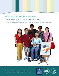 Discovering the Connection: Your Environment, Your Health--Science Curriculum Units for Middle Schools