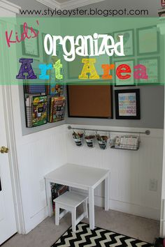 Style Oyster: Kid's Organized Art Area. This is what I want to do with one corner of the playroom.