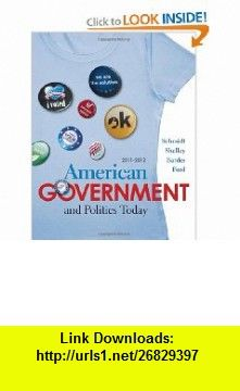 American Government and Politics Today 2011-2012 Edition (9780495797678) Steffen W. Schmidt, Mack C. Shelley, Barbara A. Bardes, Lynne E. Ford , ISBN-10: 0495797677  , ISBN-13: 978-0495797678 ,  , tutorials , pdf , ebook , torrent , downloads , rapidshare , filesonic , hotfile , megaupload , fileserve