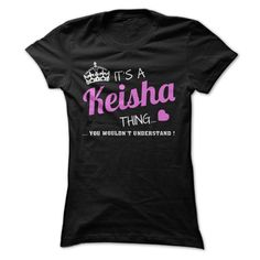 [Hot tshirt name origin] Keisha  Discount 20%  Its a Keisha thing you wouldnt understand !  Tshirt Guys Lady Hodie  SHARE and Get Discount Today Order now before we SELL OUT  Camping a lily thing you wouldnt understand keep calm let hand it tshirt design funny names keisha