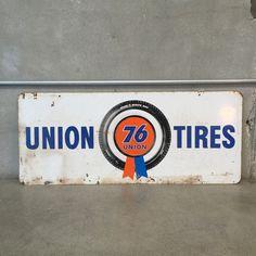 Union Oil Tire Sign – UrbanAmericana