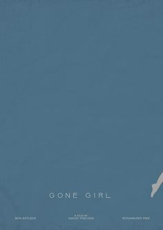 Girl Film, David Fincher, Minimal Movie Posters, Gone Girl, Ben Affleck, Behance, Books, Movies, Fun Stuff
