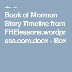 Book of Mormon Story Timeline from FHElessons.wordpress.com.docx - Box