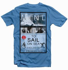 Wind To Sail | T Shirt designs Ready for Screenprinting and DTG Printers Only $10