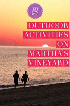 The largest island in New England is an adventure playground. Beaches, kayaking, hiking and biking. There's outdoor activities for everyone. | What to do in Martha's Vineyard | Outdoor activities in Martha's Vineyard | Best things to do outside in Martha's Vineyard | #Massachusetts #getoutside #adventuretravel #USA #islandgetaway
