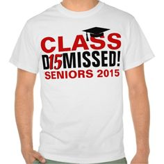 Class of 2015 Dismissed Red/Light Graduation T-shirts