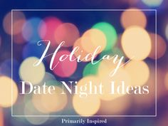 These easy date night ideas are perfect for the holidays! Just grab your spouse, some hot cocoa, and have fun this Christmas season!