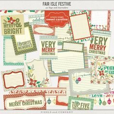 Fair Isle Festive - Tags by Celeste Knight $6.00 Celebrate the holidays with the new scrapbooking kit Fair Isle Festive. A modern twist on the traditionally inspired mosaic patterns are sure to inspire creativity. These 22 different tags and journalers coordinated perfectly with the Fair Isle Festive patterned papers.
