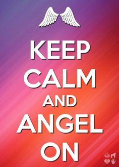 Keep calm ans angel on