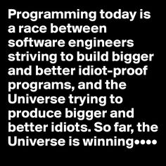 A quote for the software engineers...