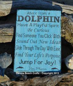 Beach+Decor+Beach+Sign++Advice+From+A+Dolphin+by+CarovaBeachCrafts,+$41.00