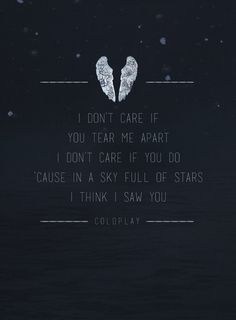a sky full of stars coldplay quotes pinterest