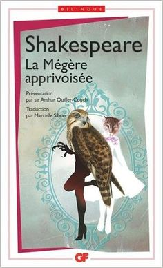 Amazon.fr - La mégère apprivoisée - William Shakespeare, Arthur Quiller-Couch, Marcelle Sibon - Livres