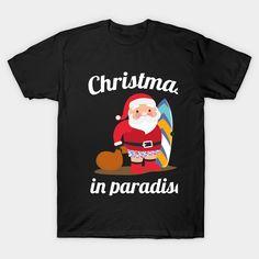 Christmas In Paradise christmas Classic T-Shirt Classic T Shirts, Graphic Tees, Paradise, Fabric, Christmas, Mens Tops, Cotton, Fashion, Xmas